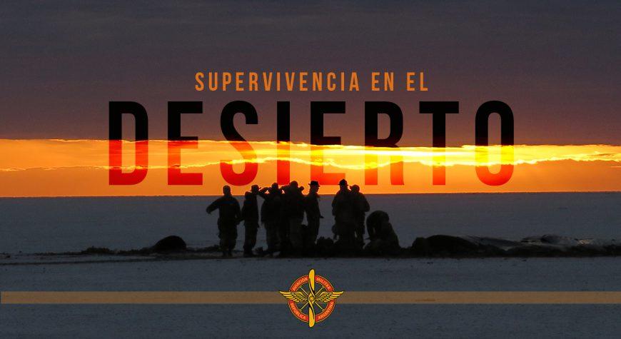 Ejercicio Operativo Supervivencia en el Desierto 2017