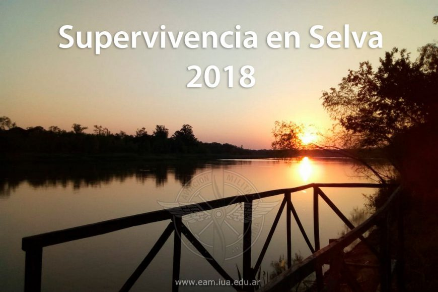 Ejercicio Operativo Supervivencia en la Selva 2018