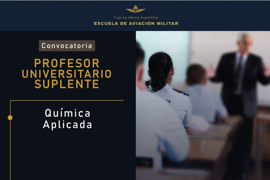 Convocatoria de Profesores Universitario Suplentes para la EAM || Química Aplicada