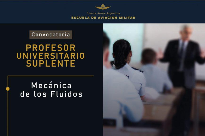 Convocatoria de Profesores Universitario Suplentes para la EAM || Mecánica de los Fluidos